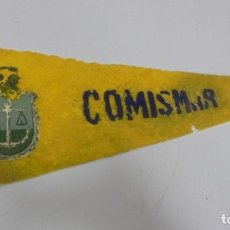 Banderines de colección: BANDERIN. COMISMAR. 35CM. Lote 288724698
