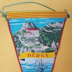 Banderines de colección: ANTIGUO BANDERIN - BERGA. Lote 114821051