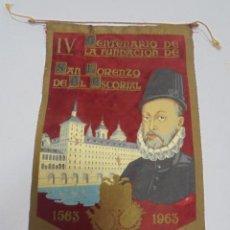 Banderines de colección: BANDERIN. IV CENTENARIO DE LA FUNDACION DE SAN LORENZO DEL ESCORIAL. 1563 - 1963. Lote 115087311