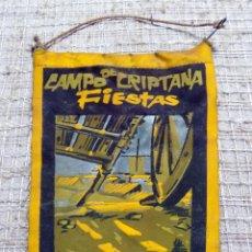 Banderines de colección: BANDERIN, FERIAS Y FIESTAS CAMPO DE CRIPTANA CIUDAD REAL, 1970. Lote 115565371