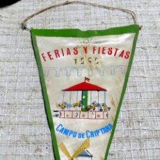Banderines de colección: BANDERIN, FERIAS Y FIESTAS CAMPO DE CRIPTANA CIUDAD REAL, 1969. Lote 115565427