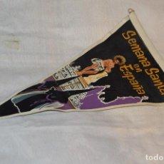 Banderines de colección: VINTAGE - ANTIGUO BANDERÍN - SEMANA SANTA EN ESPAÑA - AÑOS 50 / 60 - HAZME UNA OFERTA. Lote 118299463