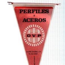 Banderines de colección: BANDERIN: PERFILES Y ACEROS DVP - BANDERIN PUBLICITARIO DE EMPRESA DE BARCELONA. Lote 118429392
