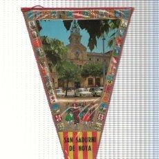 Banderines de colección: BANDERIN: SANT SADURNI DE NOYA - IMAGEN DEL AYUNTAMIENTO DE LA LOCALIDAD. Lote 118430152