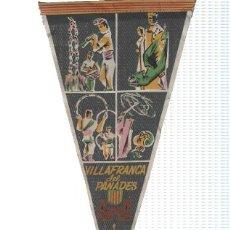 Banderines de colección: BANDERIN: VILAFRANCA DEL PENEDES - VISTAS COSTUMBRISTAS DE COMPARSAS, CASTELLERS Y GIGANTES. Lote 118430666