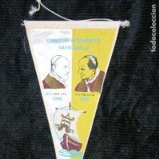 Banderines de colección: F1 BNDERIN CONCILIO ECUMENICO VATICANO II S.S JUAN XXIII 1962 S.S. PAULO VI 1965 MD 27 X 14. Lote 118656735