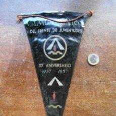 Banderines de colección: BANDERIN DE LOS CAMPAMENTOS DEL FRENTE DE JUVENTUDES XX ANIVERSARIO 1937-1957. DOS CARAS. Lote 118698239