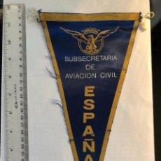 Banderines de colección: BANDERÍN SUBSECRETARÍA AVIACIÓN CIVIL AÑOS 60. Lote 118933591