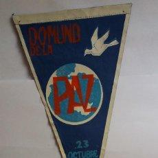 Galhardetes de coleção: ANTIGUO - BANDERÍN DE TELA - DOMUND DE LA PAZ - 23 OCTUBRE 1966. Lote 119630339