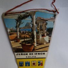 Fanions de collection: BANDERÍN - ANTIGIO - PEÑON DE IFACH CALPE. Lote 120400351