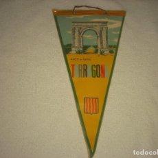 Banderines de colección: ANTIGUO BANDERIN DEL ARCO DE BARA, TARRAGONA. Lote 122197039