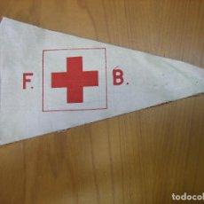 Banderines de colección: ANTIGUO BANDERÍN. CRUZ ROJA F.B. Lote 122206451