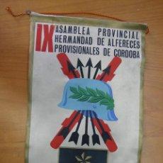 Banderines de colección: ANTIGUO BANDERIN. IX ASAMBLEA PROVINCIAL HERMANDAD DE ALFÉRECES PROVISIONALES DE CÓRDOBA. EL CARPIO . Lote 122279471
