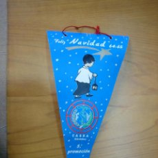 Banderines de colección: ANTIGUO BANDERÍN AÑOS 60. NAVIDAD 5 PROMOCIÓN F. S. V CABRA 1964-65. Lote 122468319