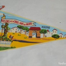 Banderines de colección: VINTAGE - ANTIGUO BANDERÍN - FIESTAS DE LA CRUZ Y DOS DE MAYO - MADRID - AÑOS 50 / 60 - ENVÍO 24H. Lote 122474139