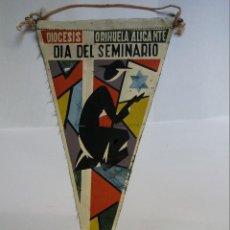 Galhardetes de coleção: BANDERÍN - DÍA DEL SEMINARIO - DIOCESIS ORIHUELA - ALICANTE. Lote 122880103