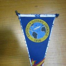 Banderines de colección: ANTIGUO BANDERIN EXPOSICION FLOTANTE ESPAÑOLA 1956. Lote 124002799