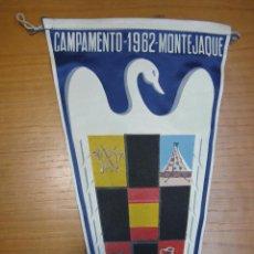 Banderines de colección: ANTIGUO BANDERIN CAMPAMENTO MONTEJAQUE 1962. Lote 124003979