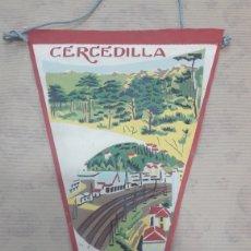 Banderines de colección: ANTIGUO BANDERÍN CERCEDILLA. Lote 125051163