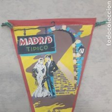 Banderines de colección: ANTIGUO BANDERÍN MADRID TÍPICO MARGI. Lote 125054367