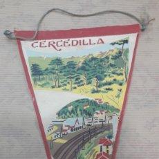 Banderines de colección: ANTIGUO BANDERÍN CERCEDILLA. Lote 125056043
