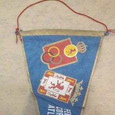 Banderines de colección: ANTIGUO BANDERÍN IRUPE FEDERACIÓN CORDOBESA ATLETISMO. Lote 125057030