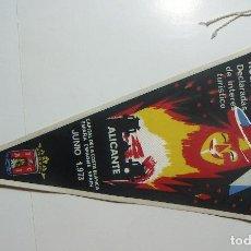 Banderines de colección: VIEJO BANDERIN DE HOGUERAS DE SAN JUAN ALICANTE 1973. Lote 126111919
