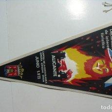 Banderines de colección: VIEJO BANDERIN DE HOGUERAS DE SAN JUAN ALICANTE 1973. Lote 126111959