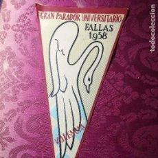 Bandierine di collezione: ANTIGUO BANDERÍN. GRAN PARADOR UNIVERSITARIO. FALLAS DE VALENCIA. AÑO 1958.. Lote 127011983
