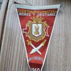 Banderines de colección: BANDERIN MOROS Y CRISTIANOS ONTENIENTE. Lote 128078063