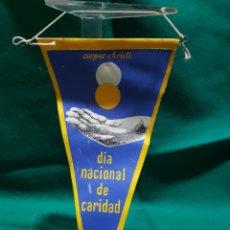 Banderines de colección: BANDERÍN CORPUS CHRISTI DÍA NACIONAL DE LA CARIDAD CÁRITAS ESPAÑOLA. Lote 128904640