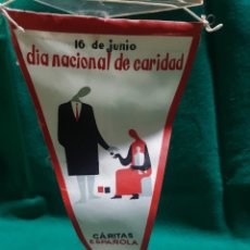 Banderines de colección: BANDERÍN CÁRITAS 16 DE JUNIO DÍA NACIONAL DE LA CARIDAD. Lote 128905750