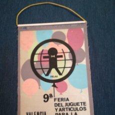 Banderines de colección: BANDERÍN 9A FERIA DEL JUGUETE Y ARTÍCULOS PARA LA INFANCIA, VALENCIA 1970. Lote 131067141