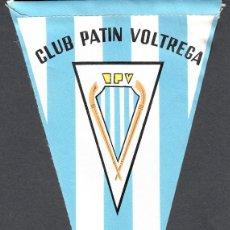 Banderines de colección: BANDERIN CLUB PATIN VOLTREGÁ - HOCKEY SOBRE PATINES-. Lote 131493686