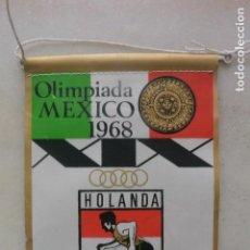 Banderines de colección: BANDERIN OLIMPIADA MEXICO 68. HOLANDA PUBLICIDAD GIOR. Lote 132990722