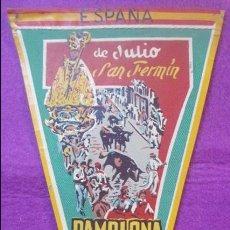 Banderines de colección: BANDERIN, PAMPLONA, JULIO, SAN FERMIN,. Lote 135321134