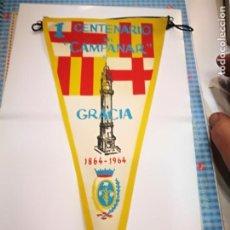Banderines de colección: BANDERIN GRACIA 1 CENTENARIO DEL CAMPANARIO DE GRACIA 1864/1964. Lote 136705734