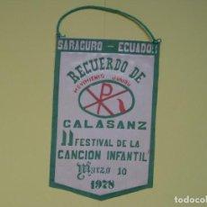 Banderines de colección: BANDERÍN: COLEGIO CALASANCIO (SARAGURO -ECUADOR-, 1978) ORIGINAL ¡COLECCIONISTA!. Lote 137363078