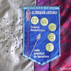 Banderines de colección: BANDERINES-ESPAÑA-PUBLICIDAD Y TEMATICA-RADIO JUVENTUD DE BARCELONA-EDUCACION Y DESCANSO-24X16CM. Lote 140503790