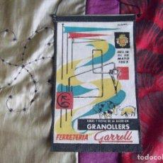 Banderines de colección: BANDERINES-ESPAÑA-PUBLICIDAD Y TEMATICA-BARCELONA-GRANOLLERS-1963-22X14CM. Lote 140532650
