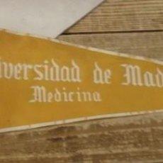 Banderines de colección: MADRID, AÑOS 60, ANTIGUO BANDERIN UNIVERSIDAD DE MEDICINA, 43 CMS. Lote 144315566