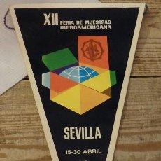 Banderines de colección: SEVILLA, 1972, BANDERIN XII FERIA DE MUESTRAS IBEROAMERICANA. Lote 144328178