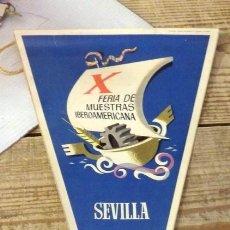 Banderines de colección: SEVILLA, 1970, BANDERIN X FERIA DE MUESTRAS IBEROAMERICANA. Lote 144337730