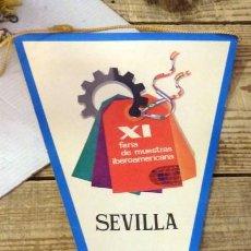 Banderines de colección: SEVILLA, 1971, BANDERIN XI FERIA DE MUESTRAS IBEROAMERICANA. Lote 144338166