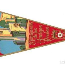 Banderines de colección: ANTIGUO BANDERÍN.- MONASTERIO DE LAS HUELGAS REALES. BURGOS (EN TELA). Lote 147614186