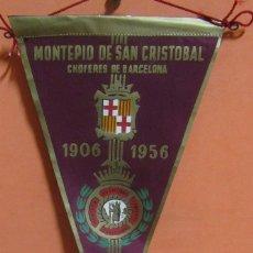 Banderines de colección: BARCELONA MONTEPIO DE SAN CRISTOBAL DE CHOFERES CINCUENTENARIO AÑO 1956 MEDIDAS 14,5 X 27,5 CMS. Lote 148999082