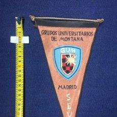 Banderines de colección: BANDERIN GRUPOS UNIVERSITARIOS DE MONTAÑA GUM MADRID SEU AÑOS 50 26X15CMS. Lote 151857134