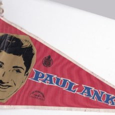 Fanions de collection: BANDERIN - PAUL ANKA - IRUPÉ. Lote 155340138