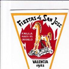 Banderines de colección: BANDERIN - VALENCIA 1963 - FALLA PLAZA DEL CAUDILLO / FIESTAS DE SAN JOSÉ. Lote 155341302
