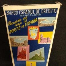Banderines de colección: BANCO ESPAÑOL DE CREDITO - RECUERDO DEL VIAJE AL NORTE DE ESPAÑA - 1961. Lote 155345534